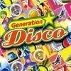 Generation Disco Vol. 1