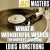 Jazz Masters: What A Wonderful World (Reworked Version)