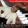 The World's Most Popular Pianist Plays Popular Bon-Bons, Vol. 1