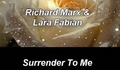 Richard Marx & Lara Fabian - Surrender To Me + Превод