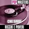 Pop Masters: Che Sara'