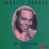 Charlie Parker At Birdland Volume 1 (Disc 1)