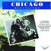 Chicago Beginnings