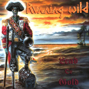 running wild Lead Or Gold  single