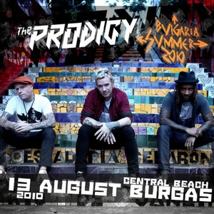 The Prodigy @ Spirit Of Burgas 2010